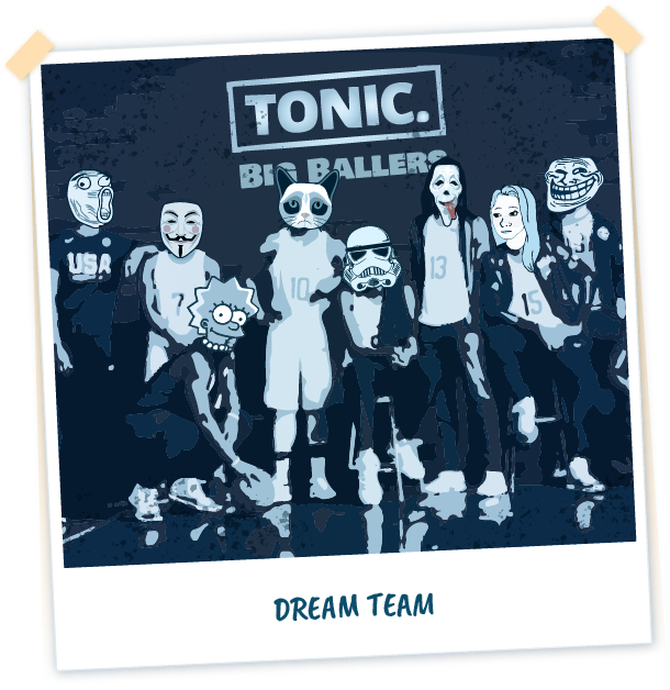 The TONIC. Dreamteam